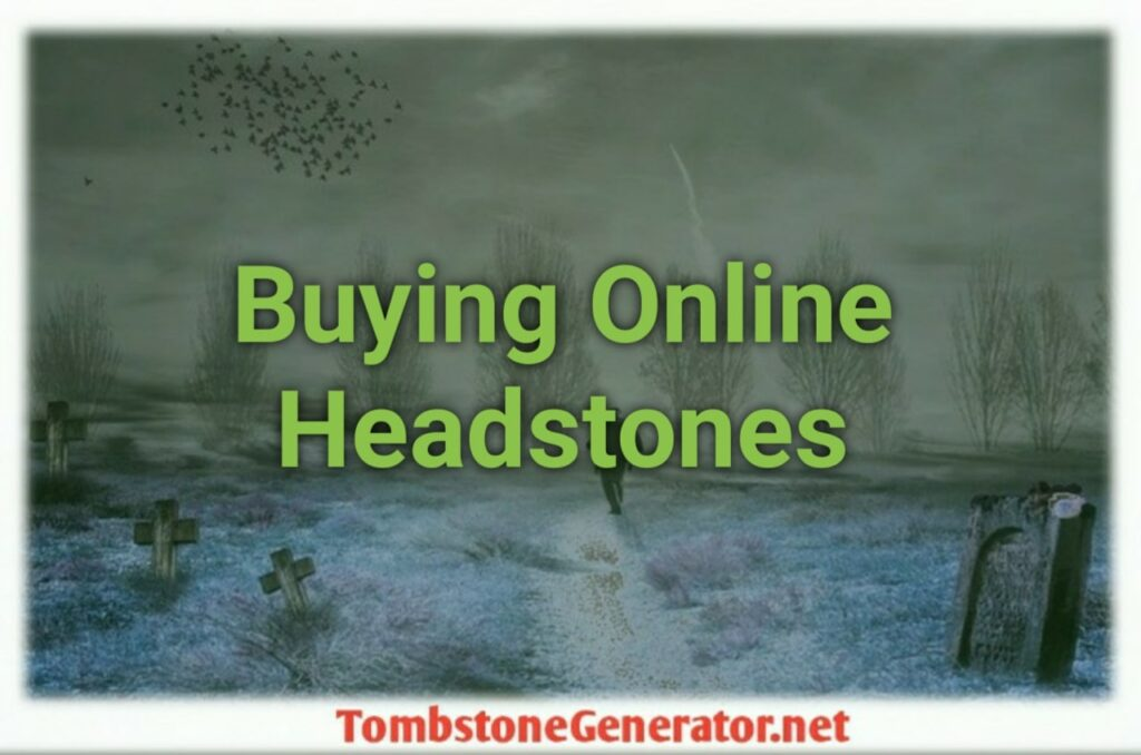 Buying Online for Inexpensive Headstones