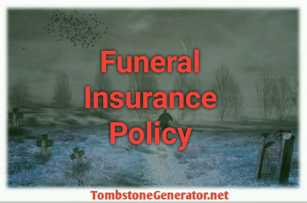 Funeral Insurance Coverage | Funeral Insurance Policy