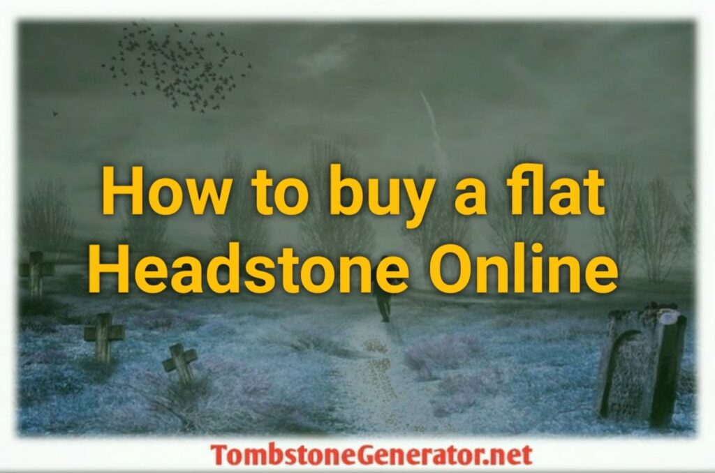 How to buy a flat Headstone Online in America